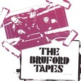 Bruford / [2] The Bruford Tapes