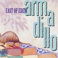 East Of Eden / [3] Armadiro