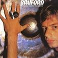 Bill Bruford / [1] Feels Good To Me
