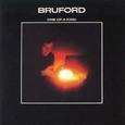 Bruford / [1] One Of A Kind