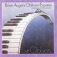 Brian Auger's Oblivion Express / [6] Live Oblivion