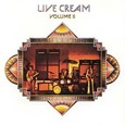 Cream / [6] Live Cream Volume II