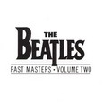 Beatles / [15] Past Masters Volume Two