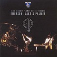 Emerson Lake & Palmer / [15] King Biscuit Flower Hour Presents