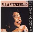 Ella Fitzgerald / [1] At The Opera House