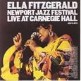 Ella Fitzgerald / [3] Newport Jazz Festival Live At Carnegie Hall