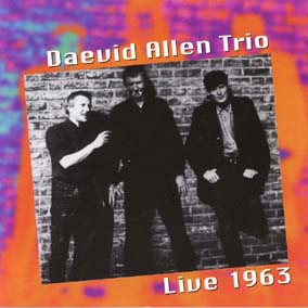 Daevid Allen Trio / [1] Live 1963