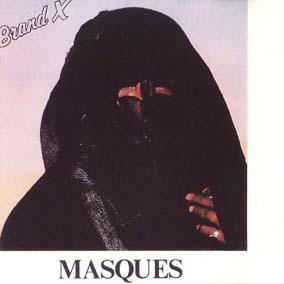 Brand X / [04] Masques