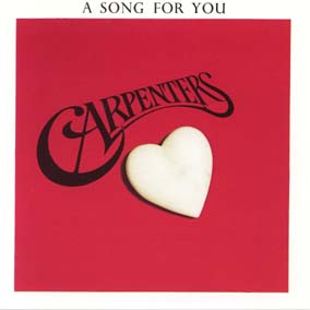Carpenters / [1] A Song For You