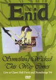 Enid / Something Wicked Chis Way Comes