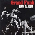 Grand Funk Railroad / [1] Live Album