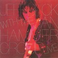Jeff Beck / [1] With The Jan Hammer Group Live