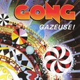 Gong / [10] Gazeuse!