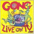 Gong / [13] Live On TV (Code 90)