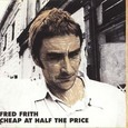 Fred Frith / [3] Cheap At The