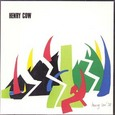 Henry Cow / [5] Western Culture