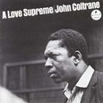 John Coltrane / [5] A Love Supreme