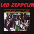 Led Zeppelin / [10] Whole Lotta Love Vol.1(Live In USA 1969)