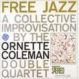 Ornette Coleman / [1] Free Jazz