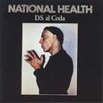 National Health / [4] D.S. al Coda