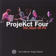 King Crimson / [55] ProjeKct Four Live in San Francisco The Roar Of P4