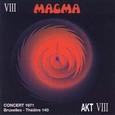 Magma / [03] Concert 1971 Bruxelles-Theatre 140