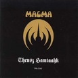 Magma / [12] Theusz Hamtaahk