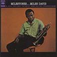 Miles Davis / [11] Milestones