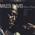 Miles Davis / [12] Kind Of Blue