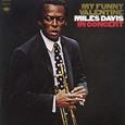 Miles Davis / [16] My Funny Valentine