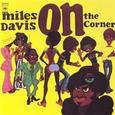 Miles Davis / [30] On The Corner