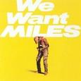 Miles Davis / [36] We Want Miles