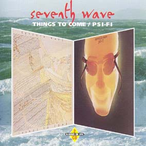 Seventh Wave / Things To Come, Psi-Fi