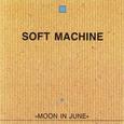 Soft Machine / [21] Moon In June