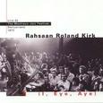 Roland Kirk / [4] I, Eye, Aye(Live At The Montreux Jazz Festival, 1972)