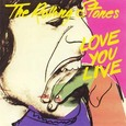 Rollong Stones / [1] Love You Live
