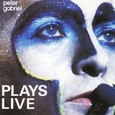 Peter Gabriel / [5] Plays Live
