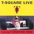 T-Square / [1] Live featuring F-1 Grand Prix Theme