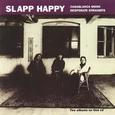 Slapp Happy / [2] Casablanca Moon