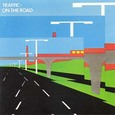 Traffic / On The Road