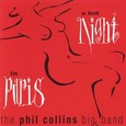 Phil Collins Big Band / A Hot Night In Paris