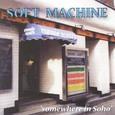 Soft Machine / [24] Somewhere In Soho