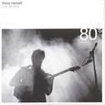 Steve Hackett / [14] Live Archive 80's