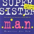 Super Sister / Memories Are New