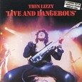 Thin Lizzy / Live And Dangerous