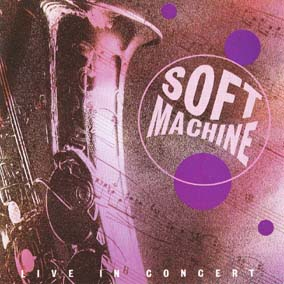 Soft Machine / [11] Live In Concert Vol.1