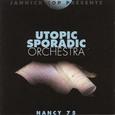 Utopic Sporadic Orchestra / [1] Nancy '75