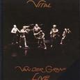 Van Der Graaf Generator / [09] Vital